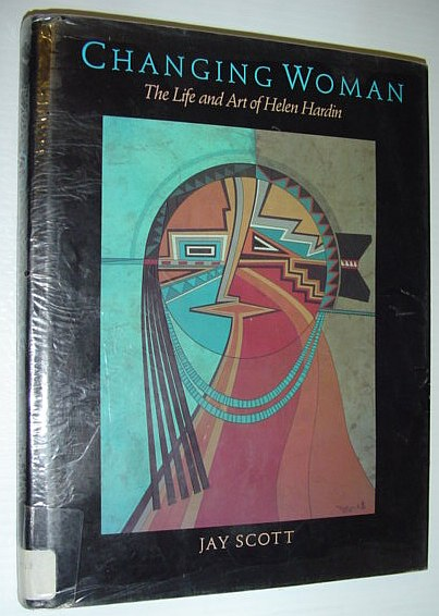 Image for Changing Woman: The Life and Art of Helen Hardin