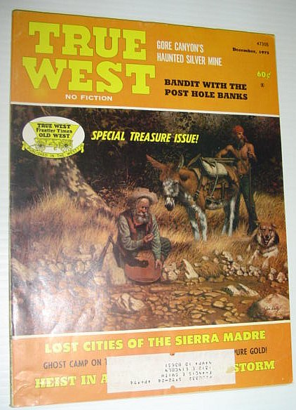 True West Magazine, December 1973 *Special Treasure Issue*, Multiple Contributors