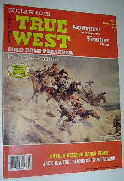 True West Magazine, March 1982, Multiple Contributors