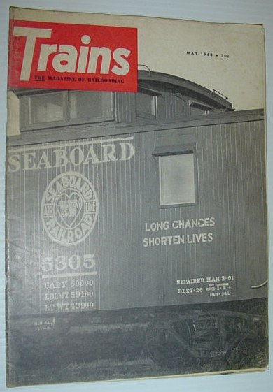 Trains - The Magazine of Railroading: May 1963, Multiple Contributors