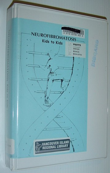 Image for Neurofibromatosis - Kids to Kids: VHS Video Tape and Two Booklets in Case