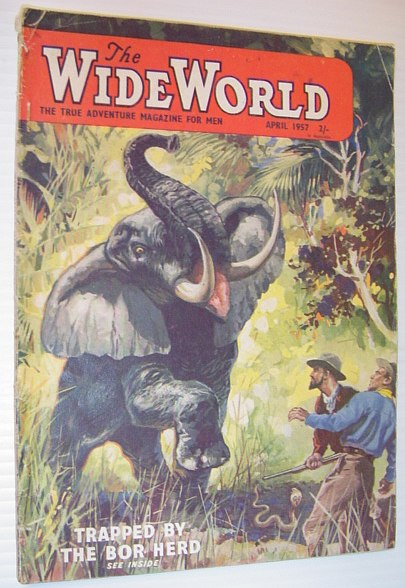 The Wide World Magazine, April 1957- Australian Edition, Multiple Contributors