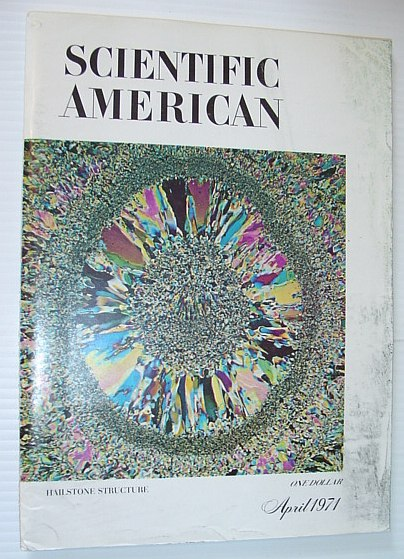 Scientific American, April 1971, Volume 224 Number 4 - Hailstone Structure, Multiple Contributors