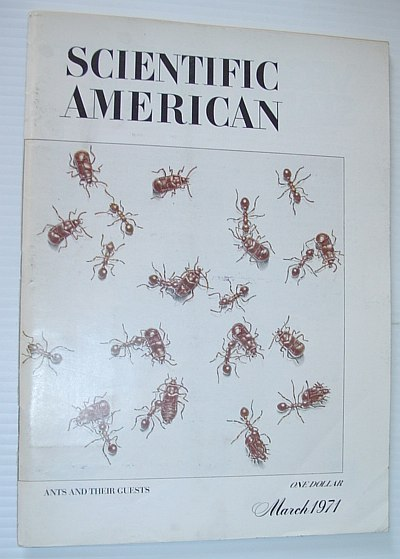 Scientific American, March 1971, Volume 224 Number 3 - Ants and Their Guests, Multiple Contributors